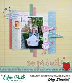 "So Proud Layout by Aly Dosdall Featuring the ""Teacher"