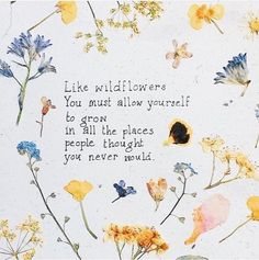 Image shared by Matilda. Find images and videos about vintage, quote and flowers on We Heart It - the app to get lost in what you love.