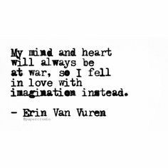 Imagination over all.  Go to www.erinvanvuren.com to get your book of 506 pages of my poetry and quotes!   #quote #quotestoliveby #poem #poetsofinstagram #imagination #inspirational
