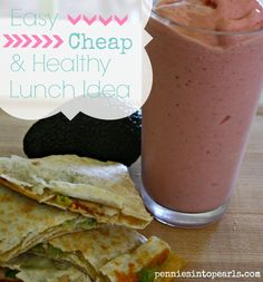 Healthy lunch idea - Avocado Turkey and Cheddar Quesadilla - penniesintopearls.com - Easy, cheap, and healthy lunch recipe. Make fresh or make ahead to pack up for lunch.