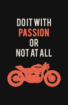Triumph Bonneville Poster - Do it With Passion