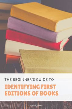 A beginner's guide to identifying first editions of books.