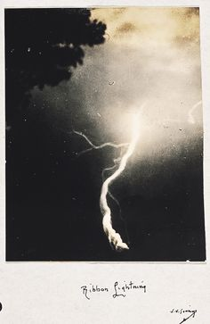 Ribbon lightning -WilliamNicholsonJennings(1860–1946) Jennings was the first person ever to photograph lightning.