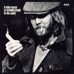 Harry Nilsson - A little touch of SCHMILSSON in the night (June 1973) - This is wonderful selection of classic 20-century standards song as only Harry Nilsson could sing them.