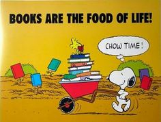 Books are the food of life!
