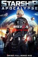 Watch Streaming Starship: Apocalypse (2014) Online Download Link Here >> http://bioskop21.id/film/starship-apocalypse-2014