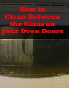 There's no big secret to cleaning between the glass panels on your oven door. This tutorial shows you how to do it in less than 30 minutes.