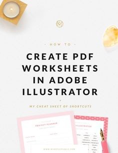If you need a quick, minimal and easy PDF, give Google Slides a try, as I  showed you last week, you won't regret it - you can do great things with  it. If you need something a bit more fancy, than Adobe Illustrator is the  tool, you're looking for. If you have a larger project in mind (such as  book), InDesign offers better control over your pages. Today I'll help you  create PDF worksheets in Adobe Illustrator.     CREATE PDF WORKSHEETS IN ADOBE ILLUSTRATOR  I'll be making a Project…