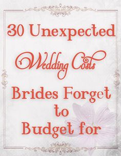 Wedding budget ideas--don't forget these when planning your wedding costs.