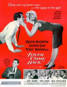 Lover Come Back is a 1961 Eastmancolor romantic comedy released by Universal Pictures. The film stars Doris Day and Rock Hudson in their second film together. The supporting cast includes Tony Randall, Edie Adams, Ann B. Davis, and Donna Douglas. Old Movie Posters, Classic Movie Posters, Classic Movies, Dory, Doris Day Movies, Tony Randall, Rock Hudson, Movies Worth Watching, Love Movie