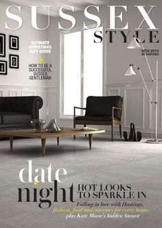 Sussex Style Magazine November 2014 Lifestyle Magazine for Sussex