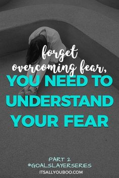 Is your fear of failure causing your anxiety and preventing you from achieving your goals? You need to forget about overcoming fear and start understanding your fear. Click here to learn how to take action despite being afraid.#goalslayerseries#fearless#success#courage#nothingtolose#loa#howtobefearless#befearless#goals#goaldigger#goalsetting#intentions#lifeplanning#goalsetter#goalplanner#growthmindset#2018goals#millennialblogger#millennials