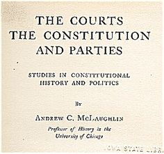 Constitutional History, Politics, McLaughlin:  This is an ORIGINAL, not a reprint or print-on-demand copy!