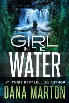 Girl in the Water  Book Blitz & Rafflecopter hosted by IndieSage PR