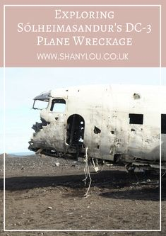 Exploring Sólheimasandur's DC-3 Plane Wreckage