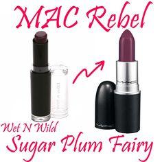 MAC Rebel Dupe Wet N Wild Sugar Plum Fairy Mac Dupes, Lipstick Dupes, Mac Makeup, Makeup Tips, Love Me Harder, Wet And Wild, Mac Cosmetics, Ariana Grande
