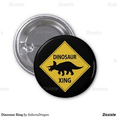 Dinosaur Xing 1 Inch Round Button #dinosaurs #triceratops #sign #crossing #funny