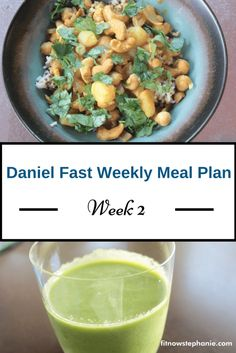 Week 2 Daniel Fast meal plan and shopping list. Healthy eating using Daniel Fast guidelines.