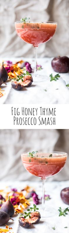 Fig Honey Thyme Prosecco Smash | halfbakedharvest.com @hbharvest