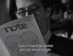 Guess I'll have to be satisfied with cats and old records. ~Crumb (1994)