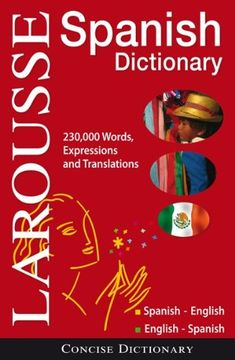 Larousse Concise Dictionary: Spanish-English / English-Spanish by Larousse http://www.amazon.com/dp/2035410096/ref=cm_sw_r_pi_dp_6jr9vb1RK8QHV