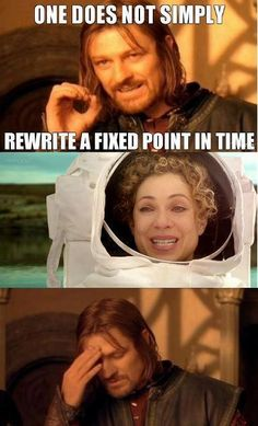 BAH! Of course! River Song can do anything! Brilliant, she is!