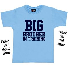 Team Brother In Training T Shirt or Hoodie