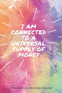 I am connected to a universal supply of money #moneyaffirmation #abundance #prosperity #quotes