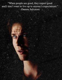 Damon Salvatore Quotes, Damon Quotes, Vampire Quotes, Damon And Stefan Salvatore, Damon Salvatore Vampire Diaries, Ian Somerhalder Vampire Diaries, Vampire Diaries Poster, Vampire Diaries Wallpaper, Vampire Diaries Seasons