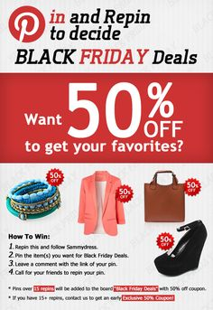 Pin and Repin to decide【Sammydress Black Friday Deals】and enjoy exclusive 50% OFF Coupon in advance! 【How To Win】-REPIN this & Follow us: pinterest.com/sammydress –Pin item(s) you want from Sammydress.com for Black Friday Deals - Leave the link of your pin here: - Call for your friends to REPIN your pin. *Sammydress Black Friday Sales, Lowest Price Ever!!