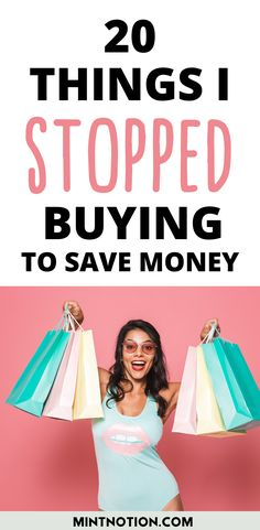 How to stop buying things. Here's a list of 20 things I quit buying to save money. Tips to help you stop buying too much stuff or things you don't need. Life On A Budget, Debt Free Living, Paying Off Student Loans, Create A Budget, I Quit, Saving For Retirement, Frugal Living Tips, Money From Home, Money Management