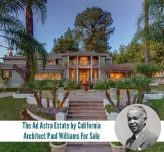 Ad Astra Estate For Sale in California Paul Williams Architect | hookedonhouses.net