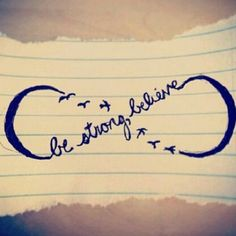 Cute tattoo, be strong, beleave