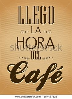 Llego la hora del cafe - It's coffee time spanish text - chalk board - Menu for restaurant - coffee house - bar - stock vector