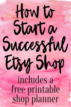 an Etsy Shop – FREE Printable Shop Planner A guide on how to start a successful Etsy shop! Includes a free printable shop planner.A guide on how to start a successful Etsy shop! Includes a free printable shop planner. Craft Business, Business Tips, Business Quotes, Business Meme, Online Business, Business Products, Business Marketing, Business Cards, Business Essentials