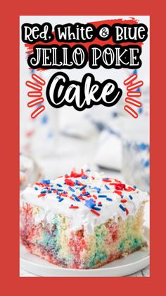 Holiday Desserts, Holiday Treats, Just Desserts, Holiday Recipes, Delicious Desserts, Yummy Food, Patriotic Desserts, Poke Cake Jello, Poke Cakes