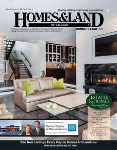 View the latest issue online of Homes & Land of Calgary #homesandlandmagazine #realestate #homesforsale