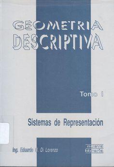 "Di Lorenzo, Eduardo O. ""Geometría descriptiva"" 2ª ed. 2 v. 2 ejemplares"
