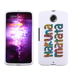 Motorola Google Nexus 6 Hard Case Cover - Hakuna Matata