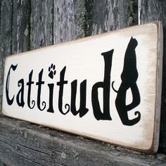 Our kittie's name! Primitive Wall Decor Wood Sign- Black Cat Cattitude | ScaredyCatPrimitives - Housewares on ArtFire