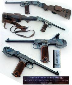 C-93 Borchardt. 7.65x25mm. The first moderately successful automatic pistol. The design was reengineered by Georg Luger in 1900 to become one of the best known handgun in history, the Luger pistol. Its ammunition was copied by Mauser for their M1896 pistol and renamed 7.63mm Mauser.