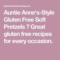 Auntie Anne's-Style Gluten Free Soft Pretzels ⋆ Great gluten free recipes for every occasion.