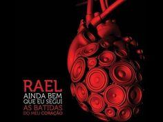 Rael -  Ainda bem que segui as batidas do meu coração [CD COMPLETO]