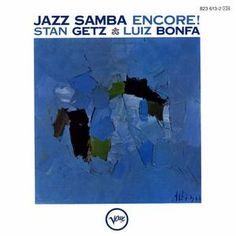 Stan Getz & Luiz Bonfá - Jazz Samba Encore! (1963)