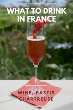 Here's a great list of the drinks you must try in France - #france #frenchdrinks #frenchwine