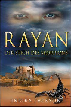 Rayan Der Stich des Skorpions - Indira Jackson