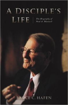 Kami's Library Thoughts: A Disciple's Life: The Biography of Neal A. Maxwell