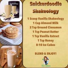 Cinnamony Snickerdoodle Shakeology Click for more great recipe Ideas: