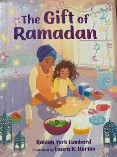 The Gift of Ramadan (Hardcover) - Childrens Books - Rabiah York Lumbard Islamic Books For Kids, Islam For Kids, Ramadan Crafts, Ramadan Decorations, Ramadan Activities, Buch Design, Stories For Kids, Book Illustration, Illustrations