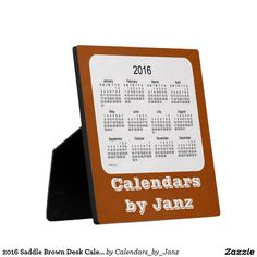 2016 Saddle Brown Desk Calendar by Janz Plaques